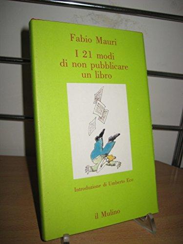 I 21 modi di non pubblicare un: Fabio Mauri