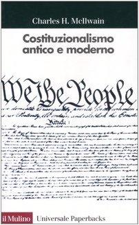9788815028396: Costituzionalismo antico e moderno (Universale paperbacks Il Mulino)