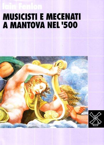 Musicisti e mecenati a Mantova nel '500 (8815028781) by Iain Fenlon
