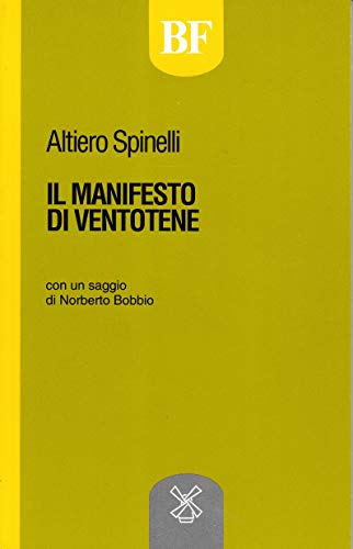 9788815033079: Il manifesto di Ventotene (Biblioteca federalista) (Italian Edition)