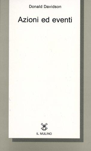 9788815036919: Azioni ed eventi (Collezione di testi e di studi)