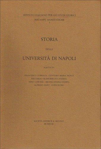 9788815040602: Storia della Universita di Napoli (Ristampe anastatiche / Istituto italiano per gli studi storici) (Italian Edition)