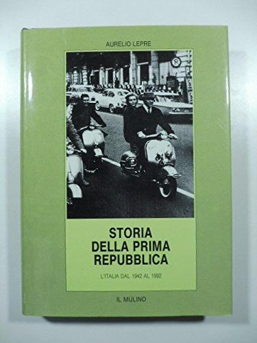 Storia della prima Repubblica: l'Italia dal 1942 al 1992: Lepre, Aurelio