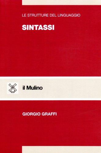 9788815043283: Le strutture del linguaggio. Sintassi