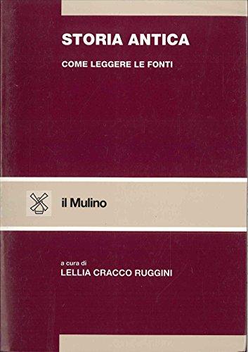 9788815043344: Storia antica: Come leggere le fonti (Strumenti. Storia)