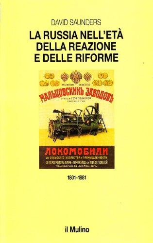 9788815045577: La Russia nell'età della reazione e delle riforme (1801-1881)