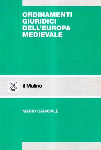 9788815045591: Ordinamenti giuridici dell'Europa medievale (Strumenti. Diritto)