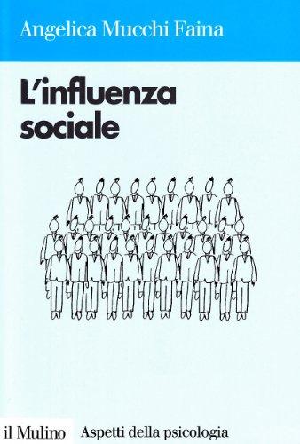 9788815052223: L'influenza sociale