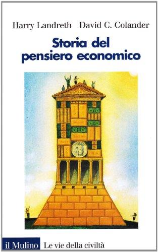 Storia del pensiero economico: Harry Landreth; David