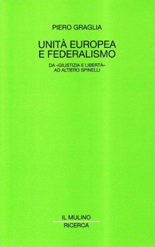 """9788815055910: Unità europea e federalismo: Da """"Giustizia e libertà"""" ad Altiero Spinelli (Ricerca) (Italian Edition)"""