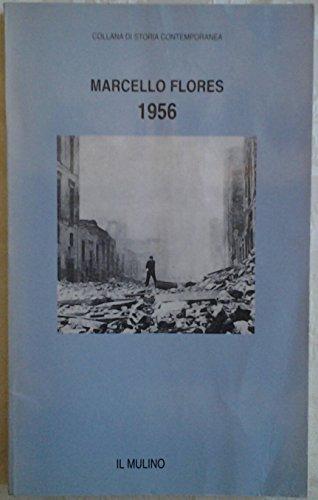 9788815056238: 1956 (Collana di storia contemporanea)