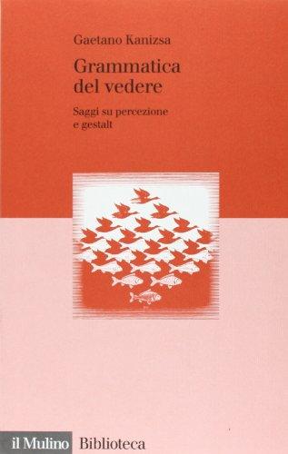 9788815060907: Grammatica del vedere. Saggi su percezione e Gestalt
