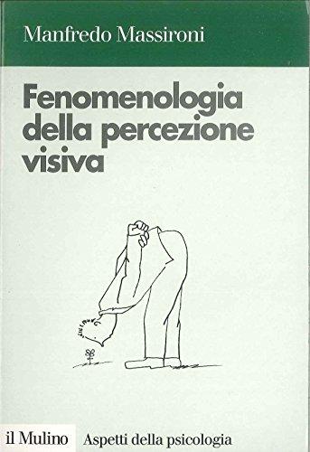 9788815063304: Fenomenologia della percezione visiva