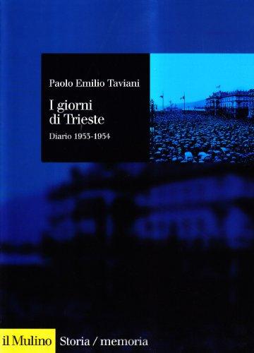 9788815063946: I giorni di Trieste. Diario (1953-1954)