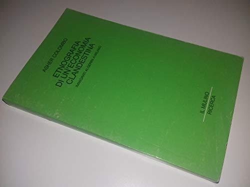 9788815065995: Etnografia di un'economia clandestina: Immigrati algerini a Milano (Ricerca) (Italian Edition)