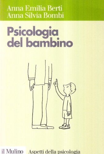9788815070715: Psicologia del bambino