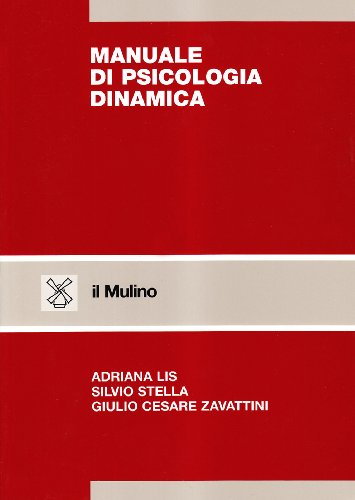 9788815070982: Manuale di psicologia dinamica