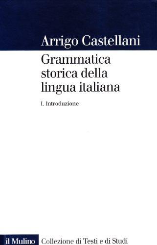9788815072290: Grammatica Storica Della Lingua Italiana
