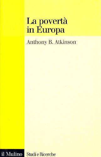 La povertà in Europa.: Atkinson,Antony B.