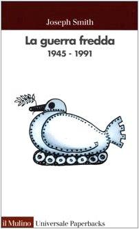 9788815076885: La guerra fredda 1945-1991