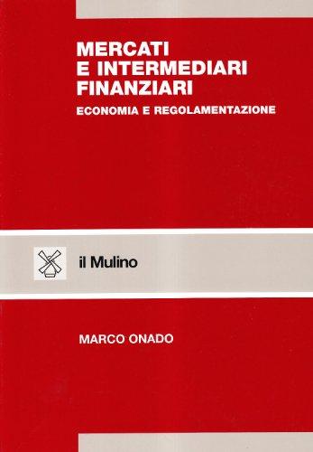 9788815077288: Mercati e intermediari finanziari. Economia e regolamentazione
