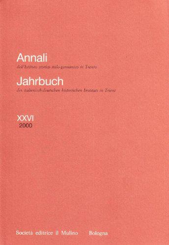 Jahrbuch des italienisch-deutschen historischen Instituts in Trient,: Annali dell'Istituto storico