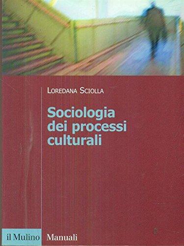 9788815087959: Sociologia dei processi culturali