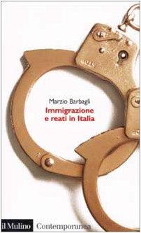 9788815088512: Immigrazione e reati in Italia