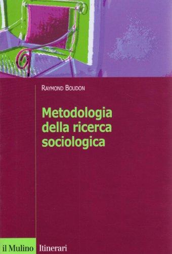 9788815088833: Metodologia della ricerca sociologica