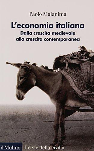 9788815090676: L'Economia italiana. Dalla crescita medievale alla crescita contemporanea