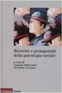 9788815093400: Ricerche e protagonisti della psicologia sociale