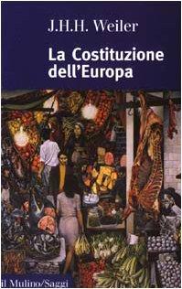 9788815093783: La Costituzione dell'Europa (Saggi)