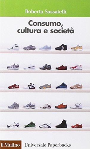 9788815096890: Consumo, cultura e società