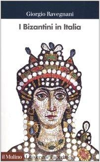 9788815096906: I bizantini in Italia