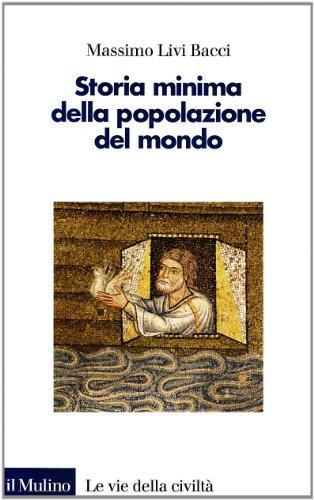Storia minima della popolazione del mondo (9788815105295) by Livi Bacci, Massimo