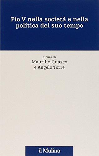 9788815106728: Pio V nella societ� e nella politica del suo tempo (Percorsi)