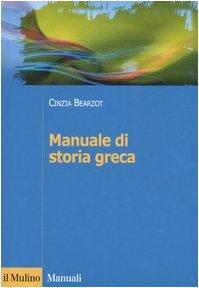 9788815106865: Manuale di storia greca