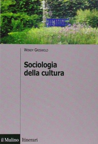 9788815107114: Sociologia della cultura