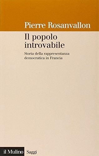 9788815108012: Il popolo introvabile. Storia della rappresentanza democratica in Francia