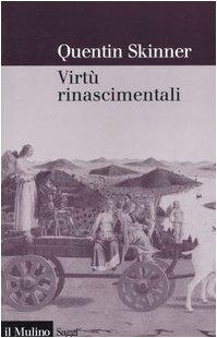9788815109330: Virtù rinascimentali (Saggi)