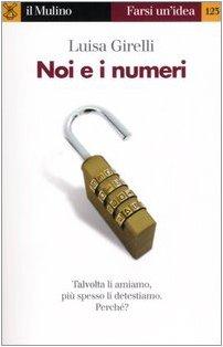 9788815109804: Noi e i numeri