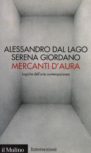 9788815112941: Mercanti d'aura. Logiche dell'arte contemporanea (Intersezioni)