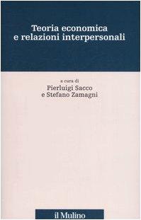 9788815114327: Teoria economica e relazioni interpersonali (Percorsi)