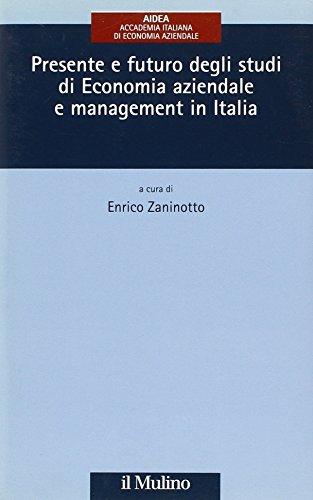 9788815114525: Presente e futuro degli studi di economia aziendale e management in Italia