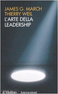 L'arte della leadership: James G. March;