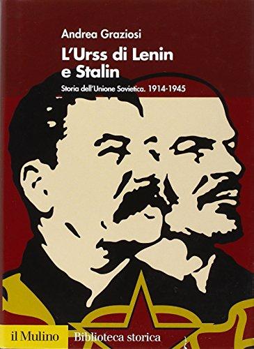 9788815119315: L'Urss di Lenin e Stalin. Storia dell'Unione Sovietica. 1914-1945 (Biblioteca storica)