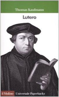 Lutero.: Kaufmann,Thomas.