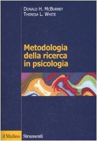 9788815119728: Metodologia della ricerca in psicologia