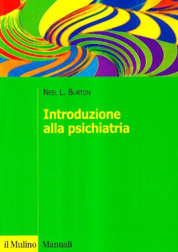 9788815122131: Introduzione alla psichiatria (Manuali. Psicologia)