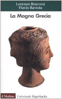 La Magna Grecia - Lorenzo Braccesi